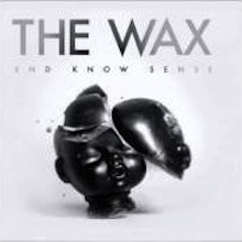 the_Wax_end_know_sense-220x220